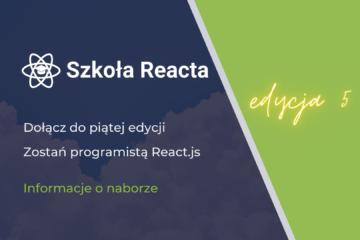 Szkoła Reacta - edycja 5